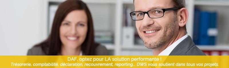 DAF, optez pour LA solution performante. Trésorerie, comptabilité, déclaration, recouvrement, reporting... DWS Lille vous soutient dans tous vos projets